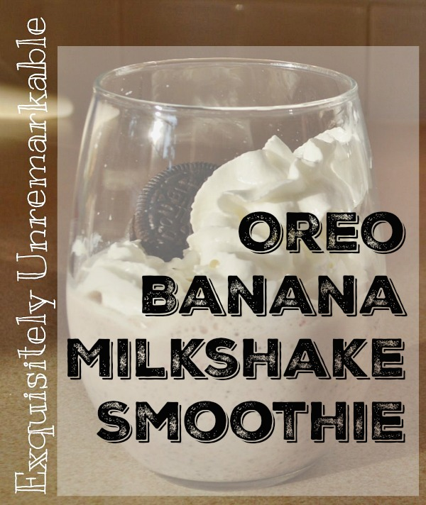 Oreo banana milkshake smoothie text over photo of smoothie