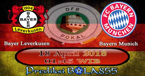 Prediksi Bola855 Bayer Leverkusen vs Bayern Munchen 18 April 2018