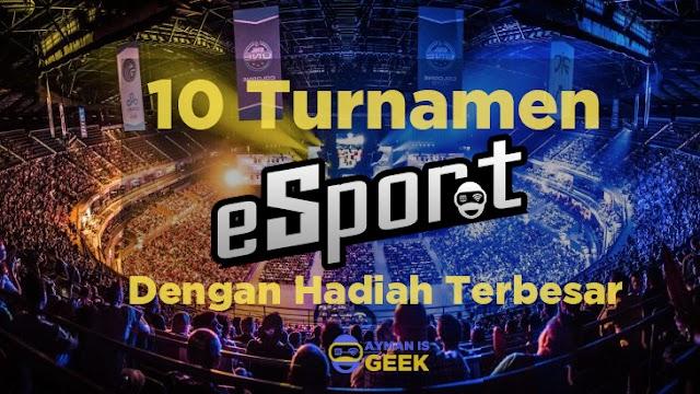 10 Turnamen eSports dengan Total Hadiah Terbesar