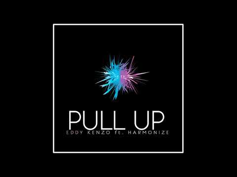 Download Mp3 | Eddy Kenzo ft Harmonize - Pull Up