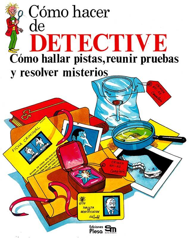 Libro Cómo hacer de detective Plesa SM