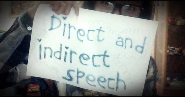 Penjelasan Direct Dan Indirect Speech Reported Speech Contoh Lengkap