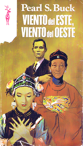 """""""Viento del este, viento del oeste"""" novela de Pearl S. Buck en la edición de la colección Reno de Plaza y Janes"""