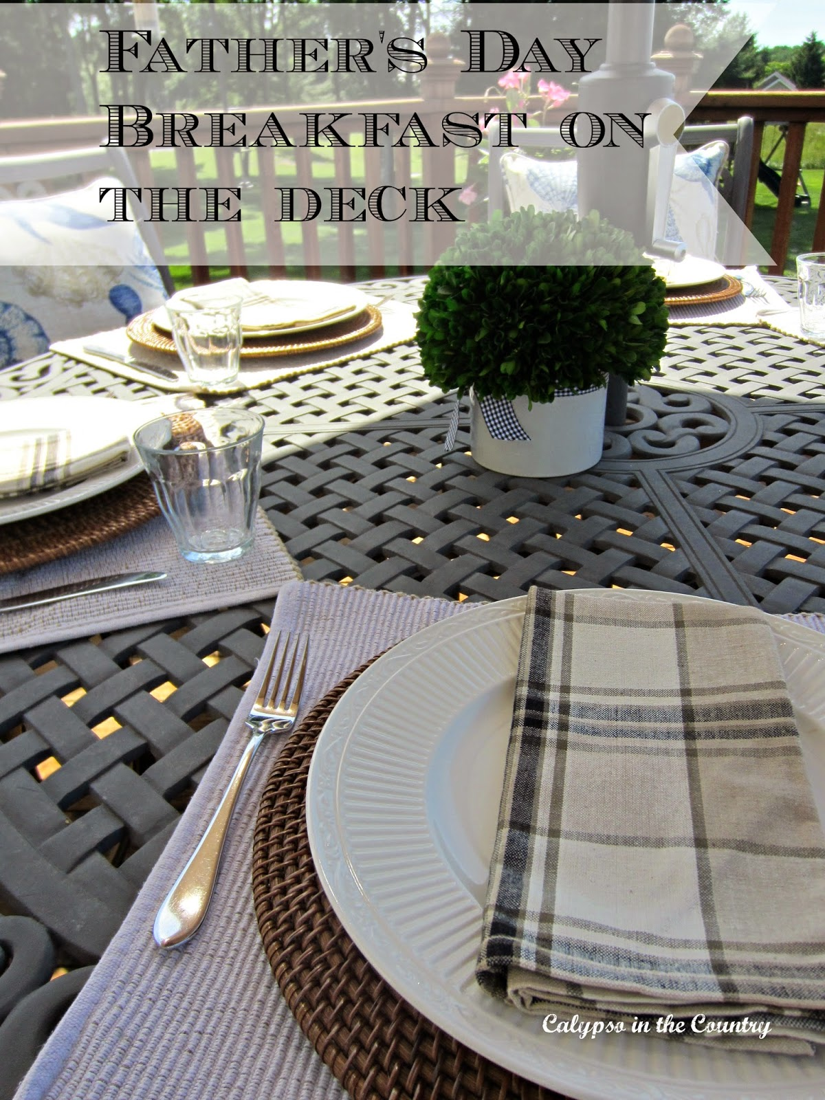 Father's Day Table Setting on the Deck - Breakfast for Dad!