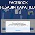 Facebook Hesabım Kapatıldı | Nasıl Açabilirim ?