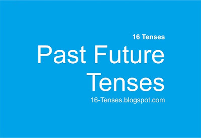 Past Future Tenses