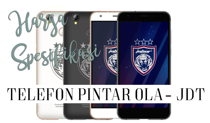 spesifikasi dan harga telefon pintar jdt nikkhazami com. Black Bedroom Furniture Sets. Home Design Ideas