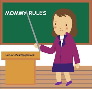 Ivy's Variety mommy rule #6