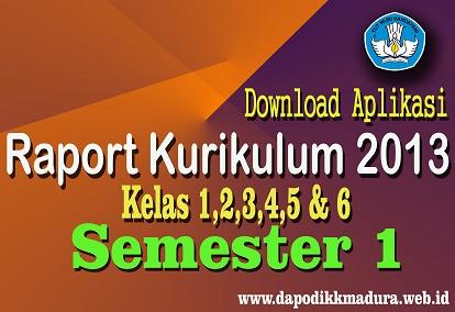 Download Aplikasi Raport K13 SD Kelas 1,2,3,4,5 dan 6 Semester 1 Revisi Terbaru Tahun 2018