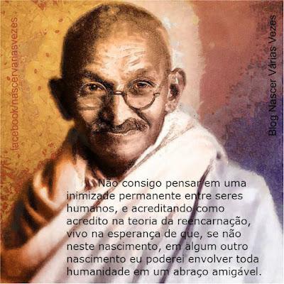 Gandhi explica sua crença na reencarnação.
