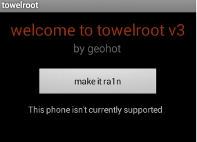 Fix Phone Is Not Supported By Towelroot