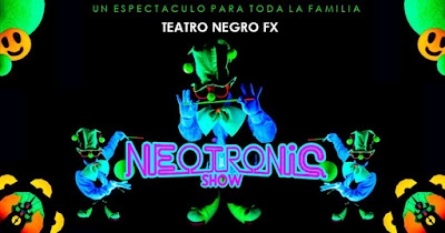 NEOTRONIC SHOW por Teatro Negro FX  1