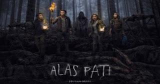 Download Film ALAS PATI Hutan Mati (2018) Full Movie Streaming Nonton