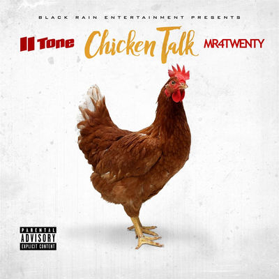 II Tone & Mr. 4Twenty - Chicken Talk - Album Download, Itunes Cover, Official Cover, Album CD Cover Art, Tracklist