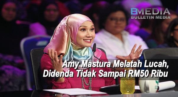 Amy Mastura Melatah Lucah, Didenda Tidak Sampai RM50 Ribu