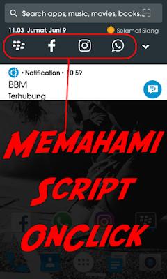 Cara Mudah Memahami Script OnClick