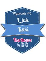 https://kartkoweabc.blogspot.com/2016/06/wyzwanie-13-l-jak-listki.html
