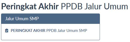 hasil seleksi PPDB Surabaya jalur umum 2018 final