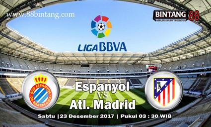 Prediksi Espanyol vs Atletico Madrid 23 Desember 2017