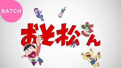 Osomatsu-san 2 Episode 1 - 12 Subtitle Indonesia