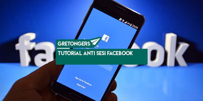 Tutorial Anti Sesi Facebook