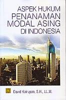 BUKU ASPEK HUKUM PENANAMAN MODAL ASING DI INDONESIA
