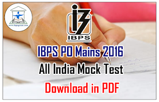 IBPS PO Mains 2016 All India Mock Test – 2 | Download in PDF