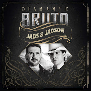 Jads e Jadson - Diamante Bruto (2016) - Download Torrent