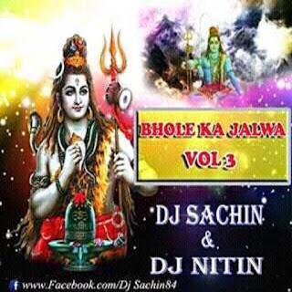 Bhole-Ka-Jalwa-Vol-3-Dj-NiTiN-Mbd-Dj-SachinMbd