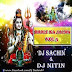 Bhole Ka Jalwa Vol.03 - Dj NiTiN & Dj Sachin Mbd