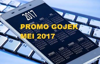 promo gojek mei 2017, promo gojek 2017, promo gojek terbaru, promo gojek online mei 2017