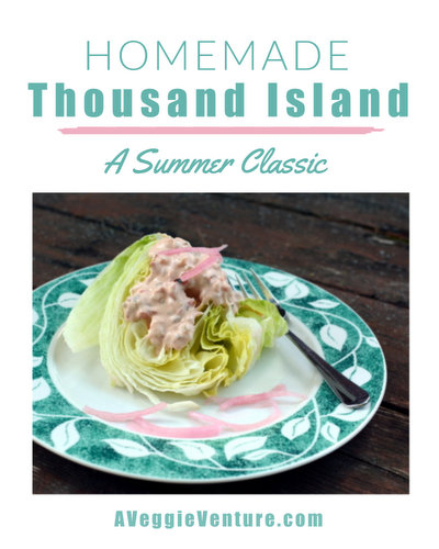 Homemade Thousand Island Dressing, another easy homemade salad dressing ♥ A Veggie Venture