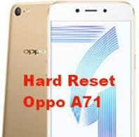 Cara Hard Reset di OPPO A71 1