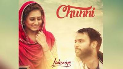 Chunni Lyrics - Amrinder Gill, Preet Mangat | Lahoriye