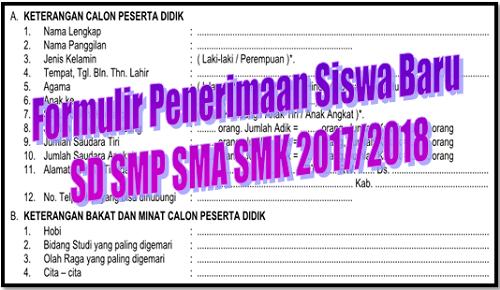 Formulir Penerimaan Siswa Baru SD SMP SMA SMK 2017/2018