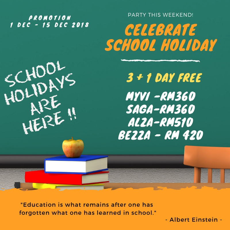 SCHOOL HOLIDAY PROMOTION