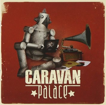 Caravan palace lone digger (bootleg by roy di wilde) [free.