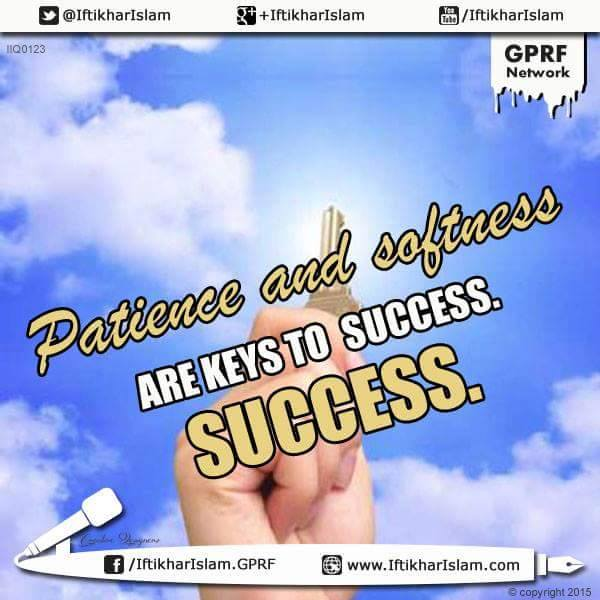 'Patience' and 'softness' are the keys to success | Ifty Quotes | Iftikhar Islam