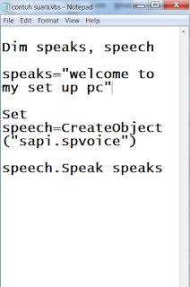 Cara Mudah Membuat Komputer Bisa Bicara Dengan Notepad