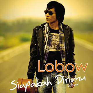 Lobow - Siapakah Dirimu on iTunes