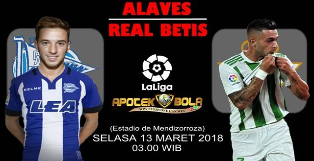 Prediksi Alaves vs Real Betis 13 Maret 2018