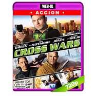Cross Wars (2017) WEB-DL 720p Audio Ingles 5.1 Subtitulada