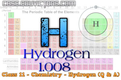 CBSE Class 11 - Chemistry Chapter 9 - Hydrogen - Very Short Questions Answers (VSQA) (#cbsenotes)(#eduvictors)