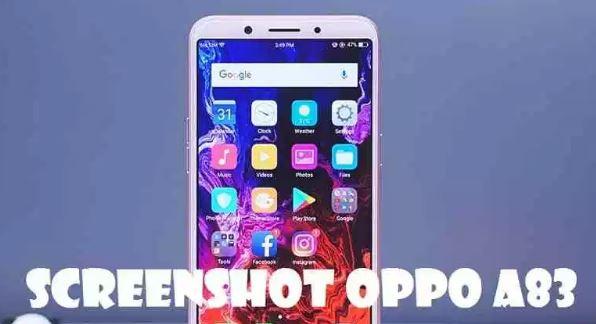 cara mengambil screenshot OPPO A83