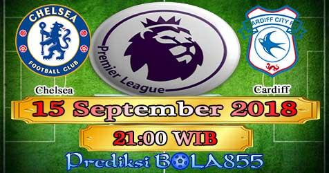 Prediksi Bola855 Chelsea vs Cardiff 15 September 2018