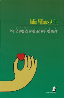 No le hables mal de mí al niño - Julia Villares Anllo (2011)