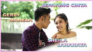 Lirik Lagu Sepayung Cinta - Gerry Mahesa feat Sheila S