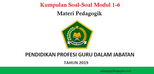 Kumpulan Soal-Soal Modul 1-6 Materi Pedagogik