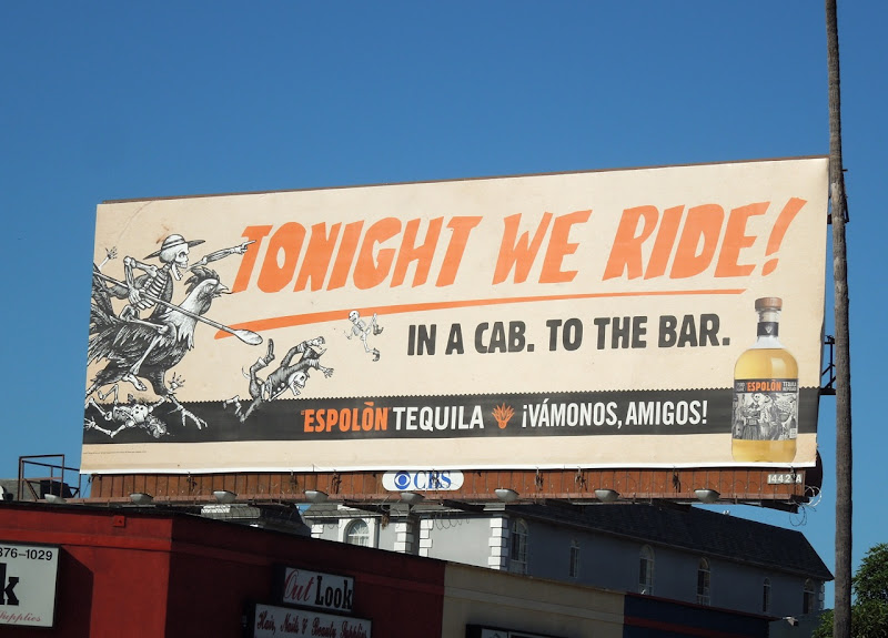 Tonight we ride Espolon Tequila billboard