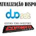Duosat Novas atualizações (corretiva) do dia 15/06/18